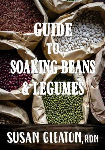 Guide To Soaking Beans & Legumes